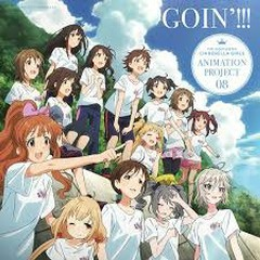 The iDOLM@STER Cinderella Girls ANIMATION PROJECT 08 - GOIN'!!!