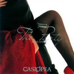 THE PARTY - Casiopea