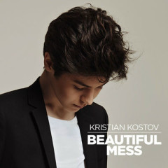 Beautiful Mess (Single) - Kristian Kostov