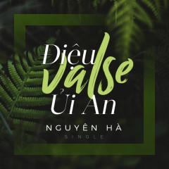 Điệu Valse Ủi An (Single) - Nguyên Hà