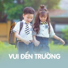 Vui Đến Trường - Various Artists