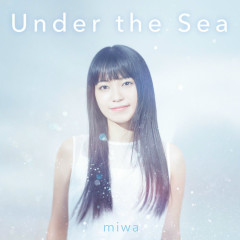 Under the Sea - miwa