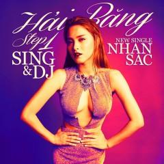 Nhan Sắc (Step 1: Sing & DJ) [Single] - Hải Băng