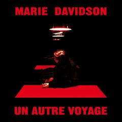 Un Autre Voyage - Marie Davidson