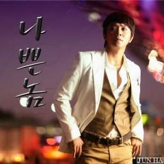 Nappeunnom / 나쁜놈 - Jun Ha