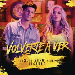Volverte A Ver (Single) - Leslie Shaw, Legarda