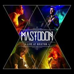 Live At Brixton (CD1) - Mastodon