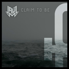 Claim To Be (Single) - JAUZ