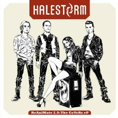 ReAniMate 2.0: The CoVeRs eP - Halestorm