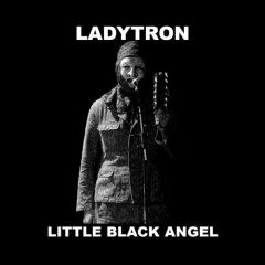 Little Black Angel - Ladytron