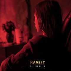 See You Bleed (Single) - Ramsey