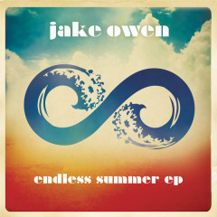 Endless Summer - EP - Jake Owen