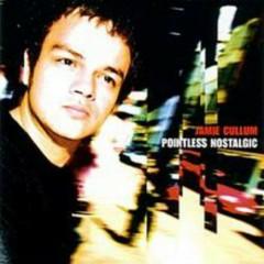 Pointless Nostalgic  - Jamie Cullum