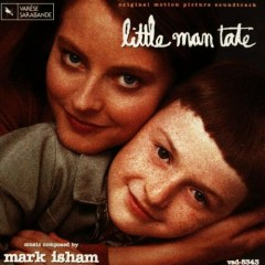 Little Man Tate (Score) - Mark Isham
