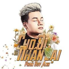 Cho Đi Và Nhận Lại (Single) - Phan Duy Anh