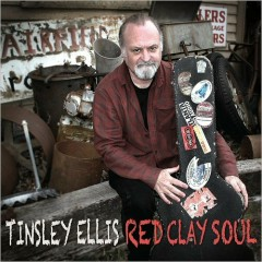 Red Clay Soul - Tinsley Ellis