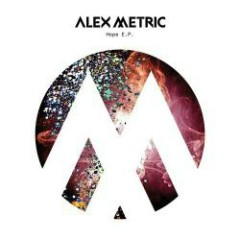 Hope EP - Alex Metric