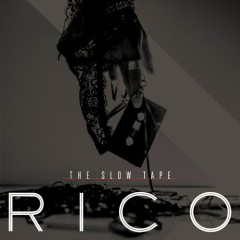 The Slow Tape - Rico