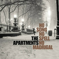 No Song, No Spell, No Madrigal - The Band Apart