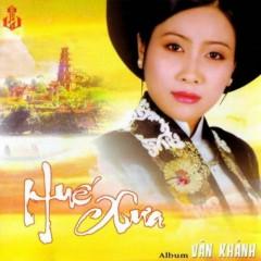 Huế Xưa - Vân Khánh