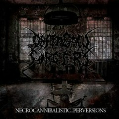 Necrocannibalistic Perversions - Chainsaw Surgery