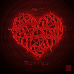 Thorn Heart (Single) - WHY?