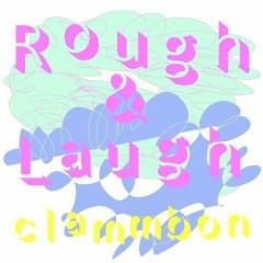 Rough & Laugh
