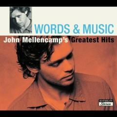 Words & Music- John Mellencamp's Greatest Hits (CD1) - John Mellencamp