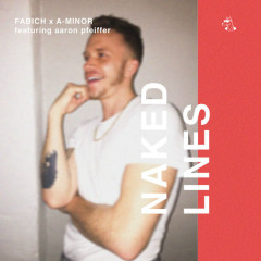 Naked Lines (Single) - Fabich, A-Minor