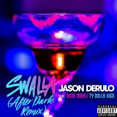 Swalla (After Dark Remix) (Single)