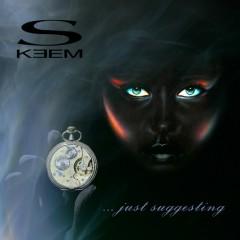 …Just Suggesting (CD2) - Skeem