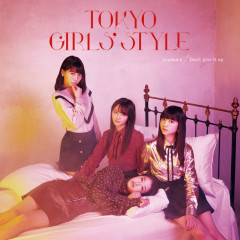 predawn / Don't give it up - Tokyo Girls 'Style