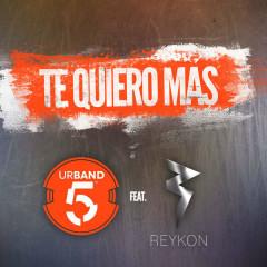 Te Quiero Más (Remix) (Single)