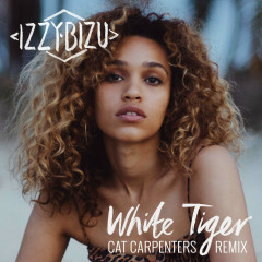 White Tiger (Cat Carpenters Remix) (Single) - Izzy Bizu