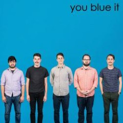 You Blue It (CDEP) - You Blew It