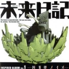 Mirai Nikki Inspired Album Vol.1 - Ingaritsu Noise