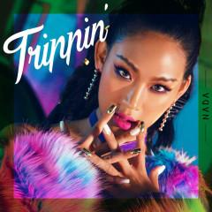 Trippin' (Single) - Nada