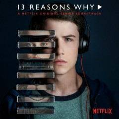 13 Reasons Why OST