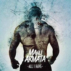 All I Have - EP - Manu Armata