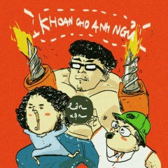 Khoan Cho Anh Ngủ (Single)