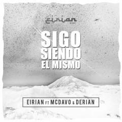 Sigo Siendo El Mismo (Single) - Eirian Music