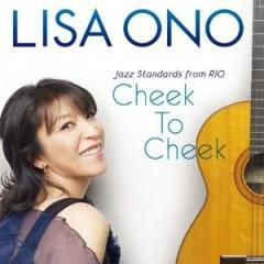 Cheek To Cheek: Jazz Standards From Rio