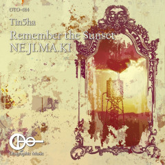 Remember the Sunset / NE.JI.MA.KI