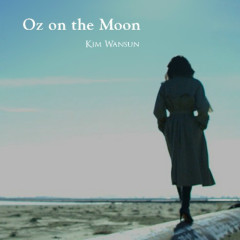 Oz On The Moon (Single) - Kim Wan Sun