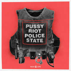 Police State (Single) - Pussy Riot
