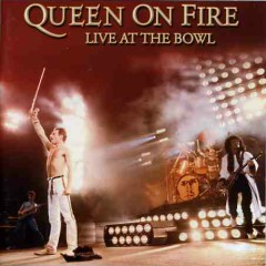 Queen On Fire - Live At The Bowl (CD1) - Queen