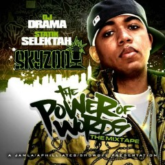 The Power Of Words - Skyzoo