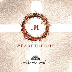 We Are The One - Maria