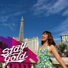 STAY GOLD - Momoi Halko