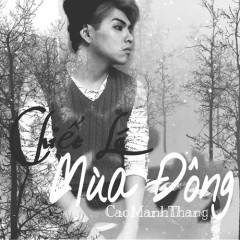 Chiếc Lá Mùa Đông (Single) - Cao Mạnh Thắng